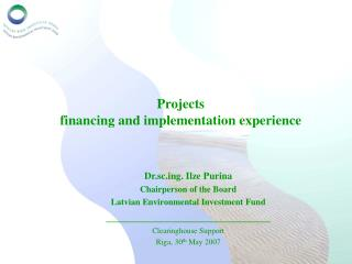 Projects  financing and implementation experience