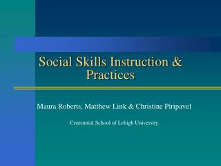 Social Skills Instruction & Practices