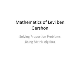 Mathematics of Levi ben Gershon