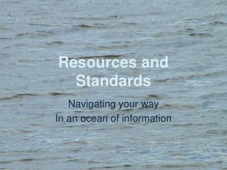 Resources and Standards