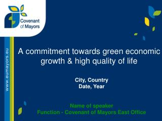 A commitment towards green economic growth & high quality of life