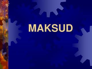 MAKSUD
