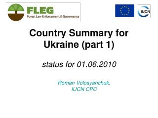Country Summary for Ukraine (part 1) status for 01.06.2010