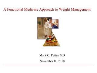 A Functional Medicine Approach to Weight Management