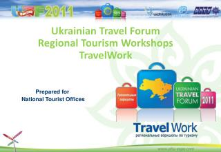 Ukrainian Travel Forum Regional Tourism Workshops TravelWork
