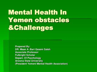 Mental Health In Yemen obstacles &Challenges
