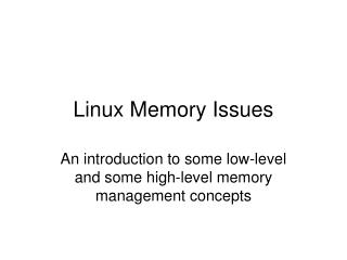 Linux Memory Issues