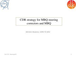 CDR strategy for MBQ steering correctors and MBQ