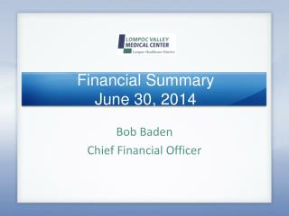 Financial Summary June 30, 2014