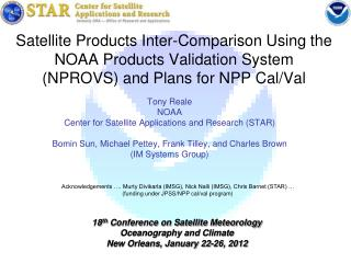 Tony Reale NOAA  Center for Satellite Applications and Research (STAR)