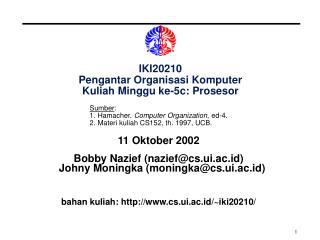 IKI20210 Pengantar Organisasi Komputer Kuliah Minggu ke-5c: Prosesor