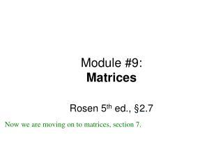Module #9: Matrices