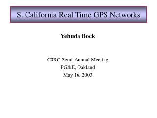 S. California Real Time GPS Networks