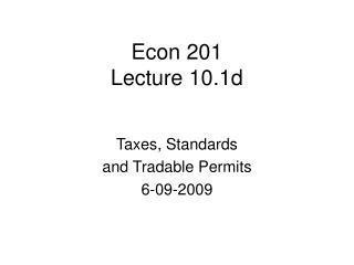 Econ 201 Lecture 10.1d