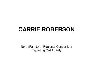 CARRIE ROBERSON