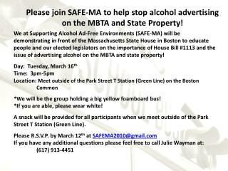 Please join SAFE-MA to help stop alcohol advertising on the MBTA and State Property!