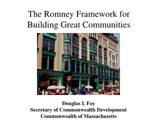 The Romney Framework for Building Great Communities