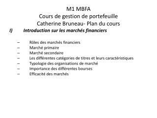 M1 MBFA  Cours de gestion de portefeuille Catherine Bruneau- Plan du cours