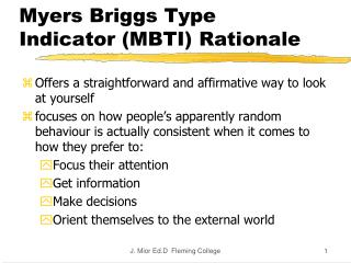 Myers Briggs Type Indicator (MBTI) Rationale