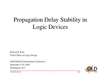 Propagation Delay Stability in Logic Devices