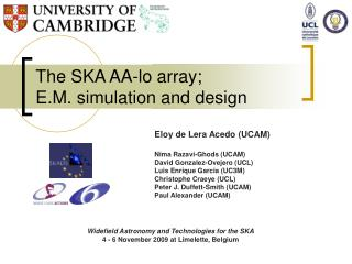 The SKA AA-lo array;  E.M. simulation and design