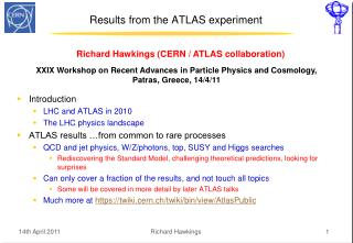 Results from the ATLAS experiment