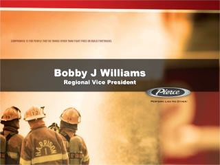Bobby J Williams Regional Vice President