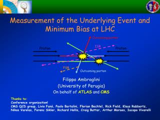Measurement of the Underlying Event and Minimum Bias at LHC