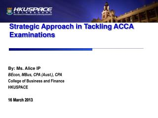 Strategic Approach in Tackling ACCA Examinations