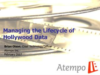 Managing the Lifecycle of Hollywood Data