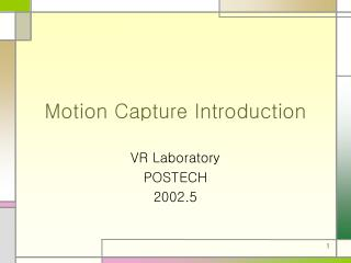 Motion Capture Introduction