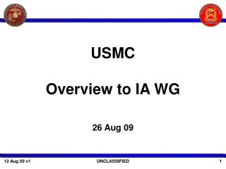 USMC Overview to IA WG