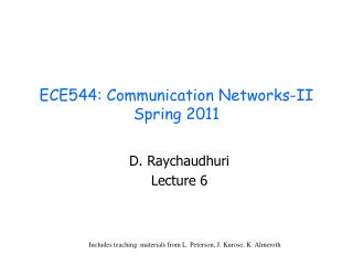 ECE544: Communication Networks-II Spring 2011