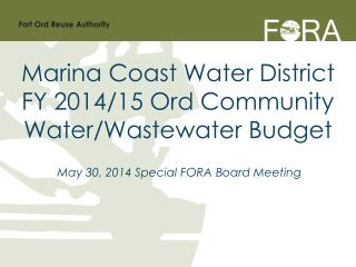 May 30, 2014 Special FORA Board Meeting