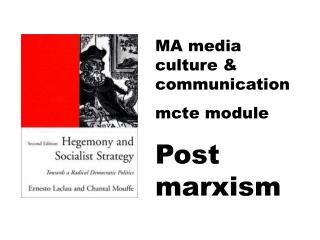 MA media culture & communication mcte module Post marxism