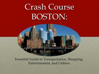 Crash Course BOSTON: