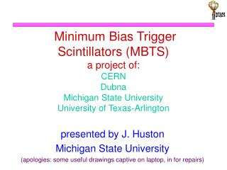 presented by J. Huston Michigan State University
