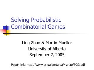Solving Probabilistic Combinatorial Games