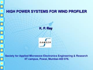 HIGH POWER SYSTEMS FOR WIND PROFILER