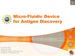 Micro-Fluidic Device for Antigen Discovery