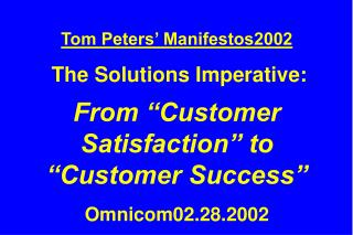 All Slides Available at … tompeters
