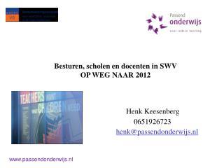 Henk Keesenberg                          0651926723 henk@passendonderwijs.nl