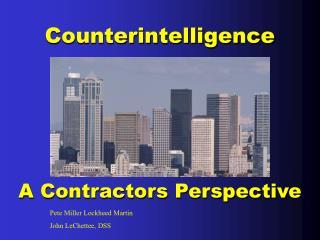 A Contractors Perspective