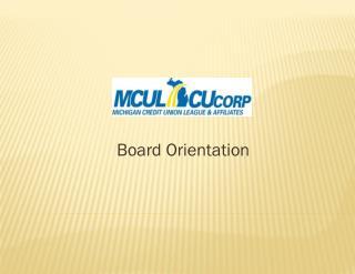 Board Orientation
