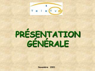 PR�SENTATION G�N�RALE