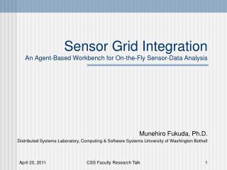 Sensor Grid Integration An Agent-Based Workbench for On-the-Fly Sensor-Data Analysis