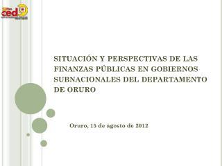 Oruro, 15 de agosto de 2012