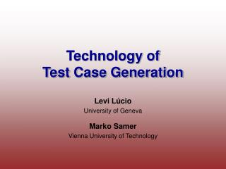 Technology of Test Case Generation