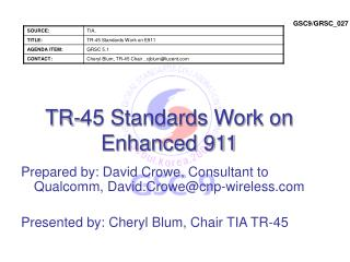 TR-45 Standards Work on Enhanced 911