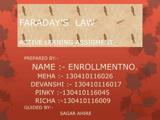FARADAY'S  LAW ACTIVE LERNING ASSIGMENT